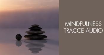 mindfulness e tracce audio